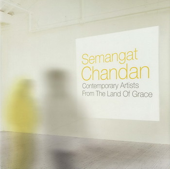 Semangat Chandan: Contemporary Artists from the Land of Grace - Cover