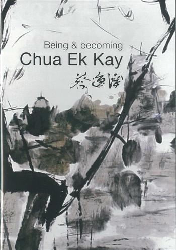 Being & Becoming Chua Ek Kay