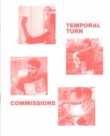 Temporal Turn: Commissions