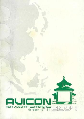 AVICON: Asia Videoart Conference 2004