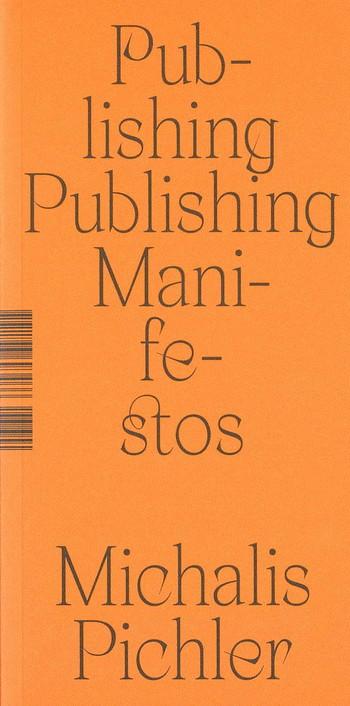 Publishing Publishing Manifestos