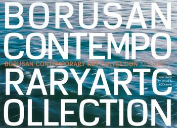 Borusan Contemporary Art Collection Volume 1