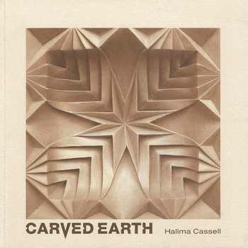 Halima Cassell: Carved Earth