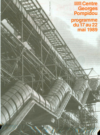 (Centre Georges Pompidou Programme From 17 to 22 May 1989)