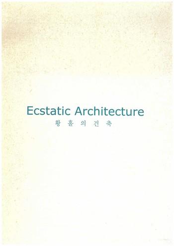 Ecstatic Architecture