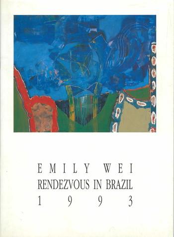 Emily Wei: Rendezvous in Brazil 1993