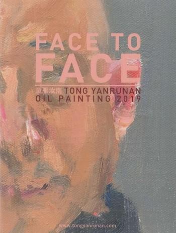 Face to Face: Tong Yanrunan Oil Painting 2019