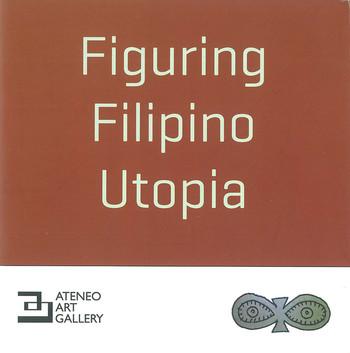 Figuring Filipino Utopia