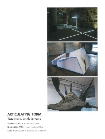 Articulating Form: Interview with Artists