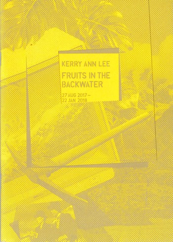 Kerry Ann LEE: Fruits in the Backwater