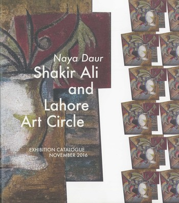 New Age: Shakir Ali and Lahore Art Circle, Naya Daur: Shakir Ali and Lahore Art Circle
