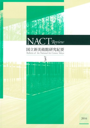NACT Review Bulletin of the National Art Center, Tokyo_ 3