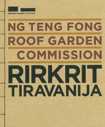 Ng Teng Fong Roof Garden Commission Rirkrit Tiravanija_Cover
