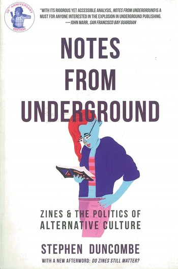 Notes from Underground Zines and The Politics of Alternative Culture_Cover
