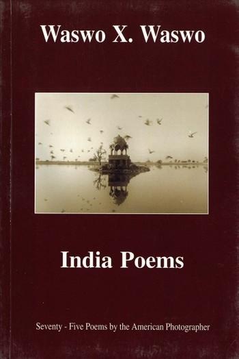 Waswo X. Waswo: India Poems