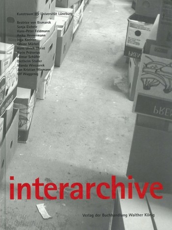 Interarchive: Archival Practices and Sites in the Contemporary Art Field
