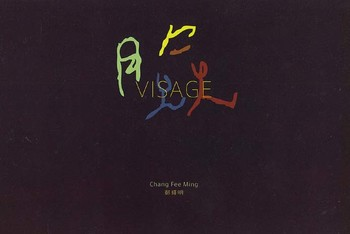 Chang Fee Ming: Visage