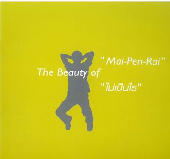 The Beauty of 'Mai-Pen-Rai'