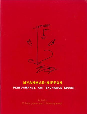 Myanmar-Nippon Performance Art Exchange