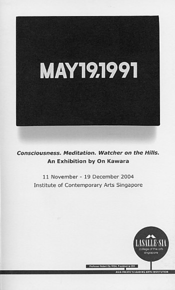 On Kawara: Consciousness. Medition. Watcher on the Hills
