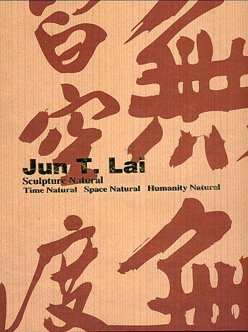 Jun T. Lai: Sculpture Natural