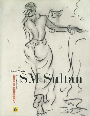 Great Master SM Sultan Drawing Exhibition: Unseen Splendour