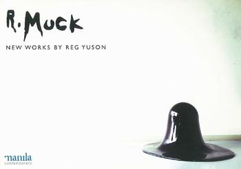 R. Muck: New Works by Reg Yuson