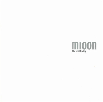 Mioon: The Visible City