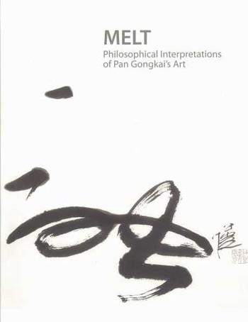 MELT: Philosophical Interpretations of Pan Gongkai's Art