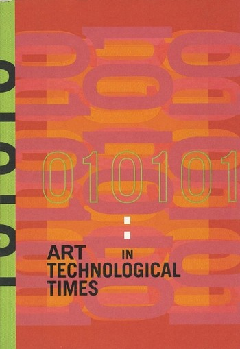010101: Art in Technological Times