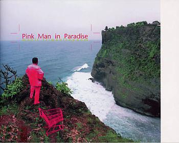 Pink Man in Paradise: Manit Sriwanichpoom