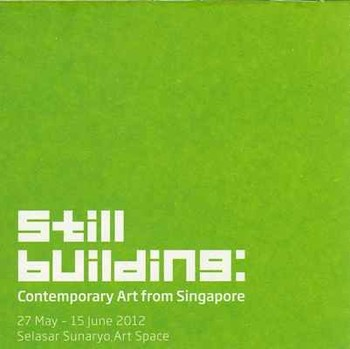 Still Building: Contemporary Art from Singapore