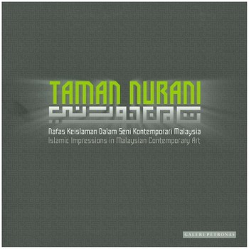 Taman Nurani: Islamic Impressions in Malaysian Contemporary Art