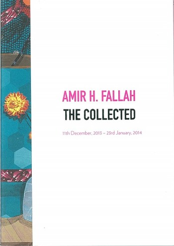 Amir H. Fallah: The Collected