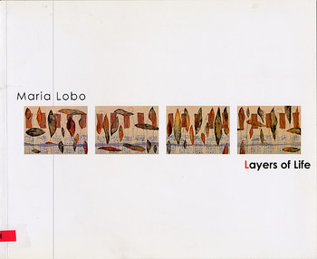 Maria Lobo: Layers of Life