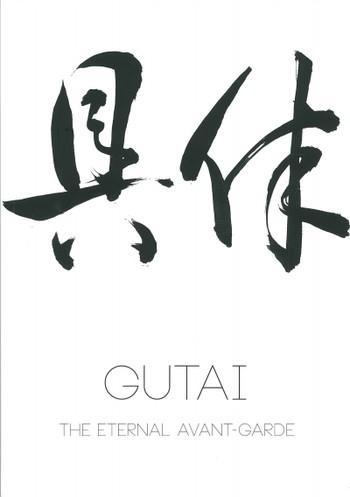 Gutai: The Eternal Avant-Garde
