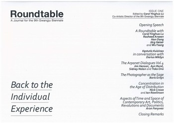 Roundtable: A Journal for the 9th Gwangju Bienale Issue One: Back to the Individual Experience