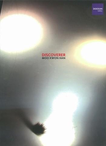 Discoverer: Moo Kwon Han