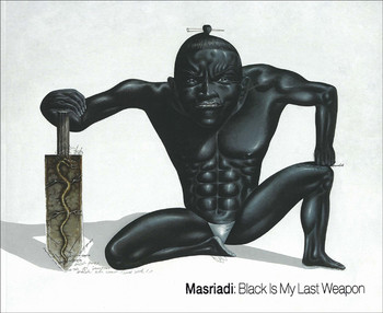 Masriadi: Black is My Last Weapon