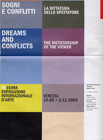 La Biennale di Venezia: The Dictatorship of the Viewer - Venezia 15.06>2.11.2003