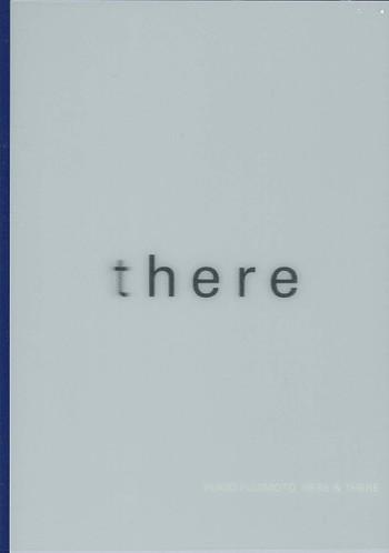 Yukio Fujimoto: Here & There