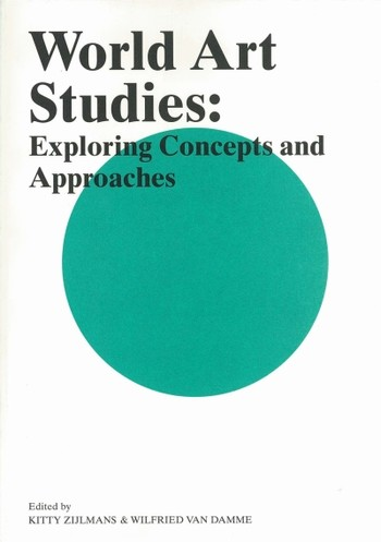 World Art Studies: Exploring Concepts and Approaches