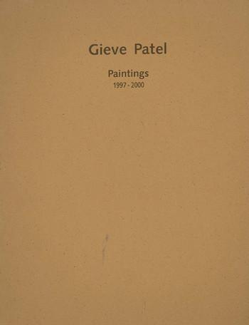 Gieve Patel: Paintings 1997-2000