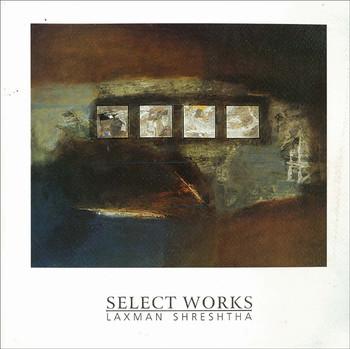 Select Works: Laxman Shreshtha