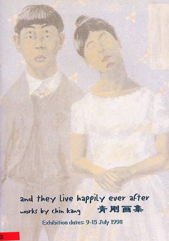 And They Lived Happily Ever After: Works by Chin Kang