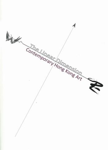 The Linear Dimension: Contemporary Hong Kong Art