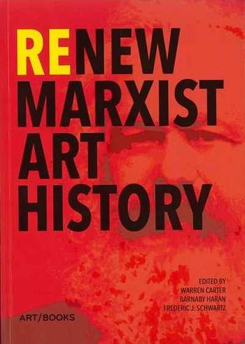 Renew Marxist Art History