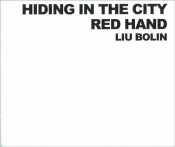 Hiding in the City - Red Hand - Liu Bolin
