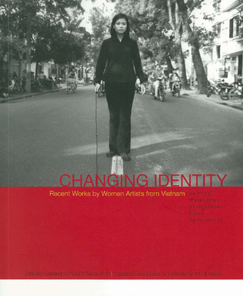 Changing Identity: Recent Works by Women Artists from Vietnam