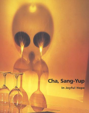 Cha, Sang-Yup: In Joyful Hope